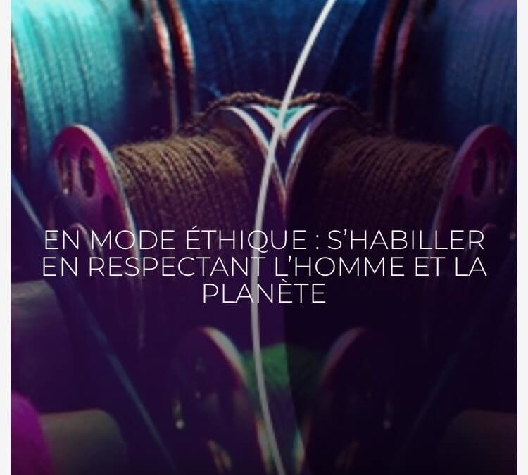 La mode ethique Fondation Good Planet