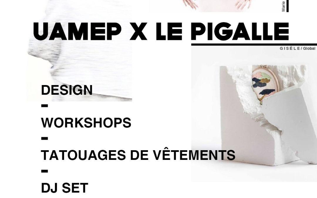 UAMEP x LE PIGALLE